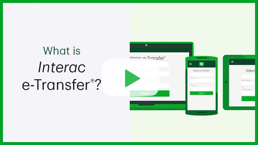 Short video on how to use Interac eTransfer