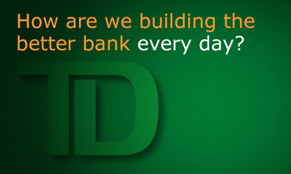 How are we building the better bank every day? Enter