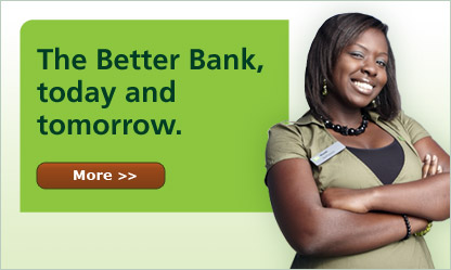 The better bank. Today and tommorow.