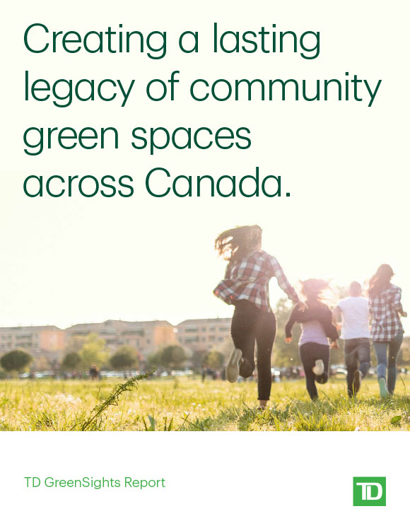 Read more about creating a lasting legacy of community green spaces across Canada