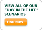 "View all of our ""Day in the Life"" scenarios"